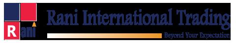 Rani International Trading: Beyond Your Expectation